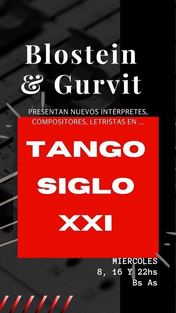 Tango Siglo XXI con Máximo Blostein & Héctor Gurvit